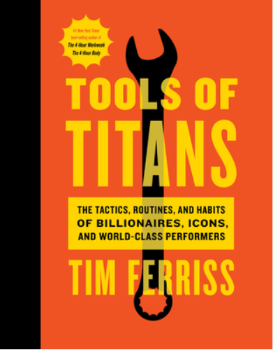 Tools-of-Titans - Tim Ferris